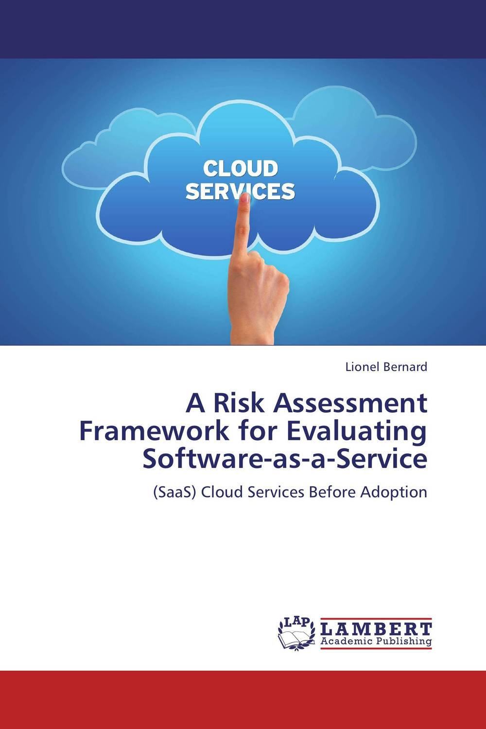 A Risk Assessment Framework for Evaluating Software-as-a-Service development of empirical metric for aspect based software measurement
