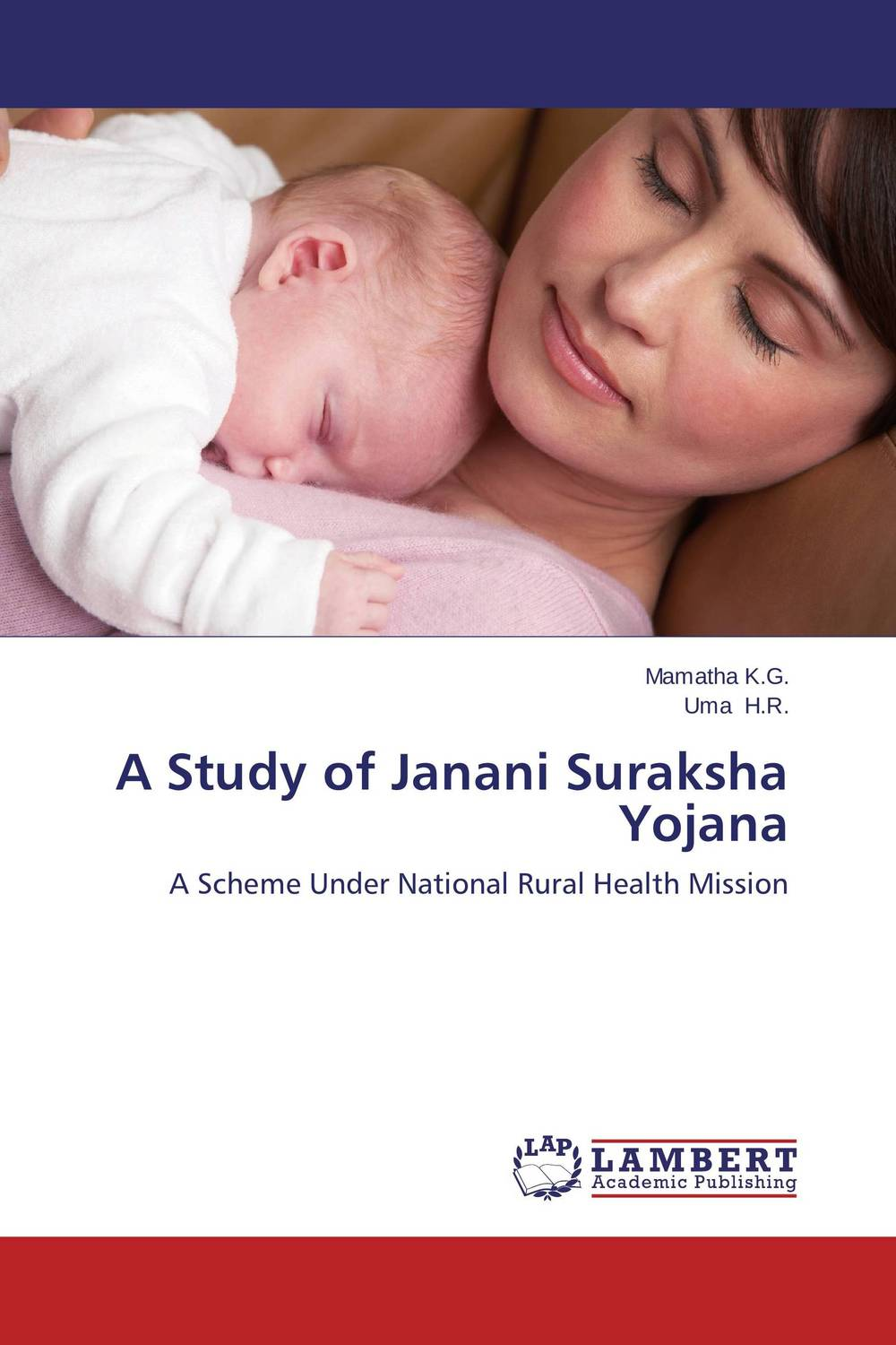 A Study of Janani Suraksha Yojana a van soest explaining subjective well being the role of victimization trust health and social norms