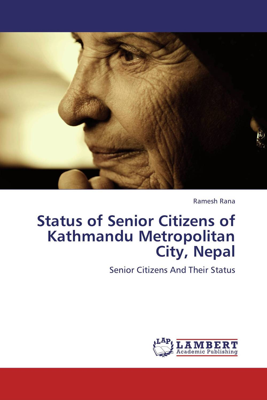 Status of Senior Citizens of Kathmandu Metropolitan City, Nepal social adjustment of senior citizens in urban and rural areas