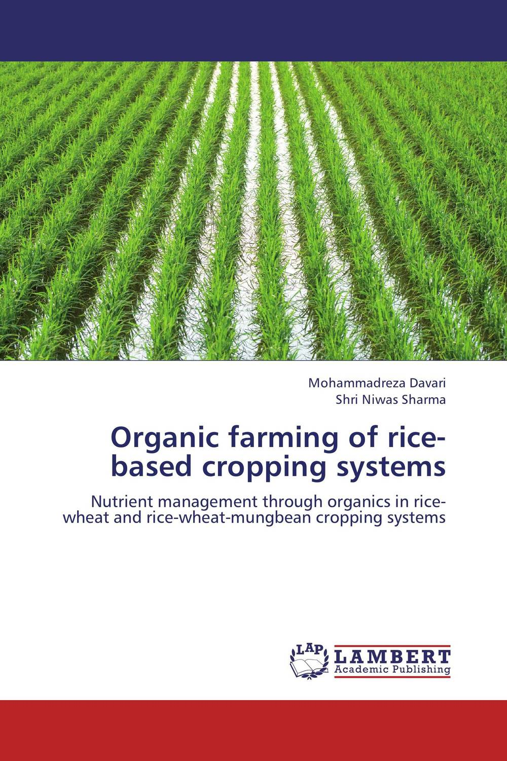 Organic farming of rice-based cropping systems zero tillage technology in rice wheat cropping system of pakistan