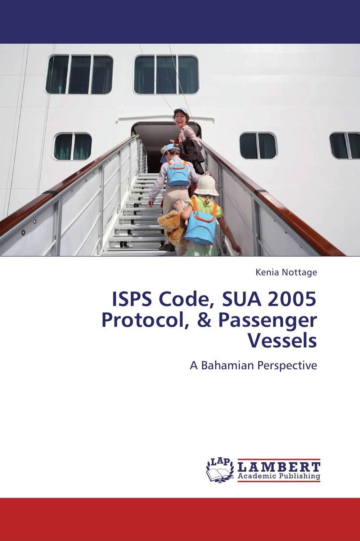 ISPS Code, SUA 2005 Protocol, & Passenger Vessels russound isps