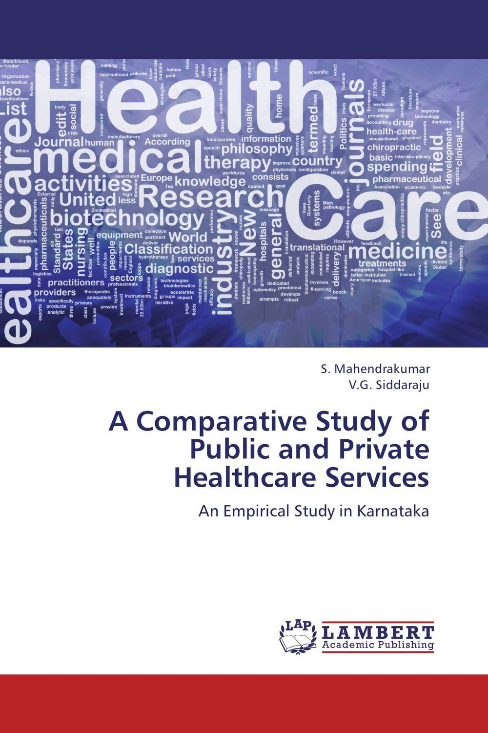 A Comparative Study of Public and Private Healthcare Services a comparative study of public and private healthcare services