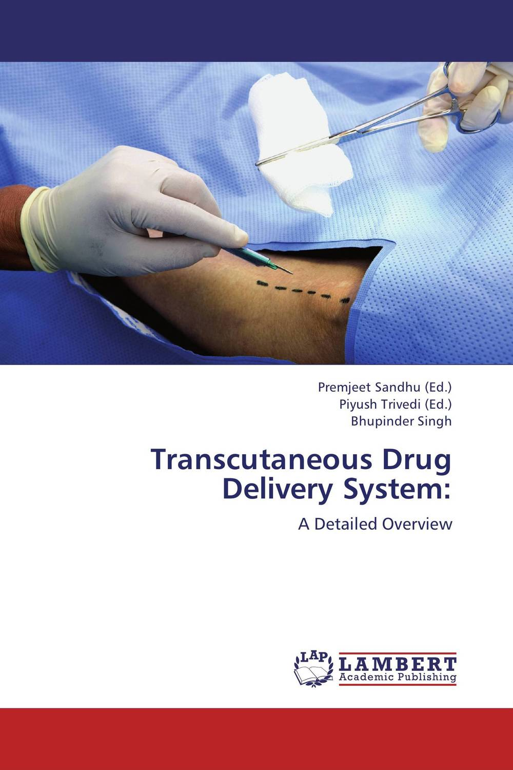 Transcutaneous Drug Delivery System: atamjit singh pal paramjit kaur khinda and amarjit singh gill local drug delivery from concept to clinical applications