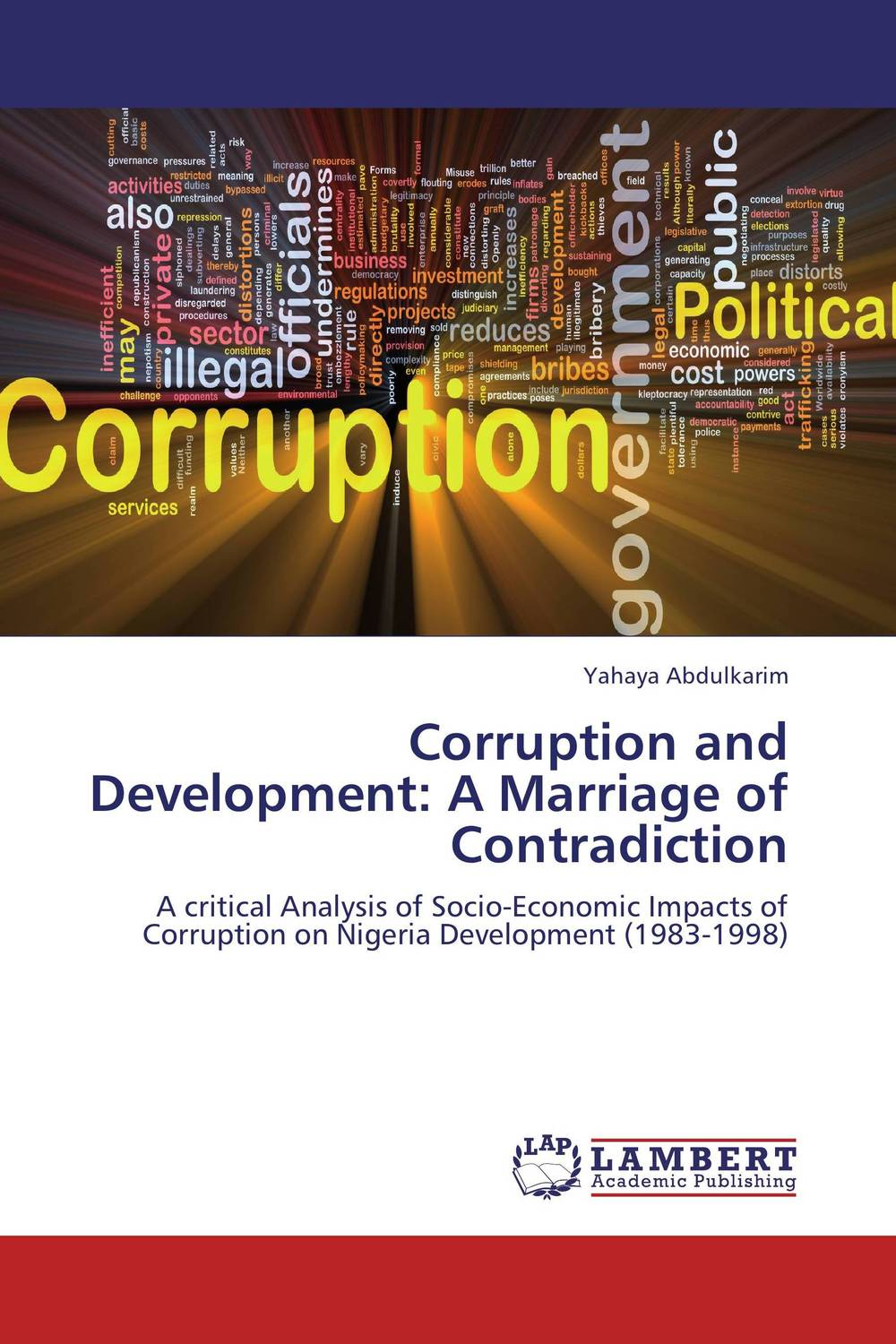 Corruption and Development: A Marriage of Contradiction a cat a hat and a piece of string