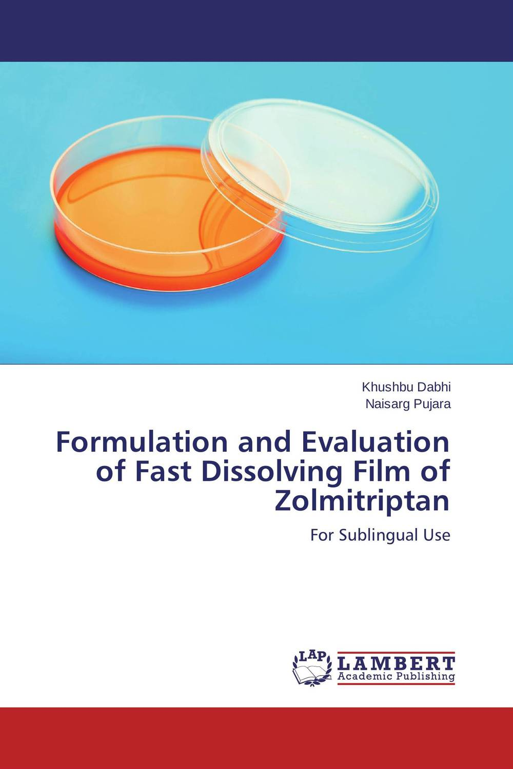 Formulation and Evaluation of Fast Dissolving Film of Zolmitriptan atamjit singh pal paramjit kaur khinda and amarjit singh gill local drug delivery from concept to clinical applications