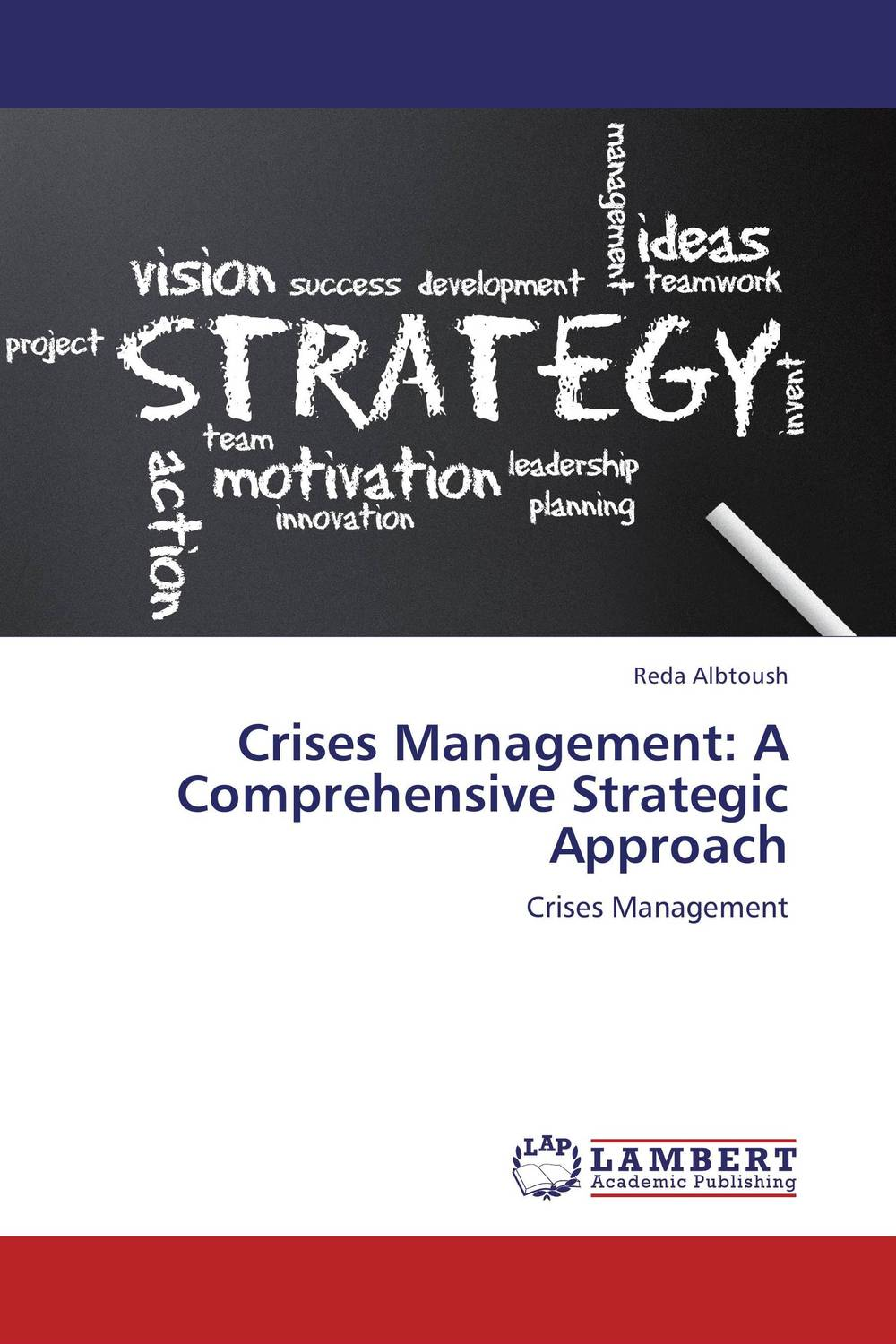 Crises Management: A Comprehensive Strategic Approach kondratieff waves cycles crises and forecasts