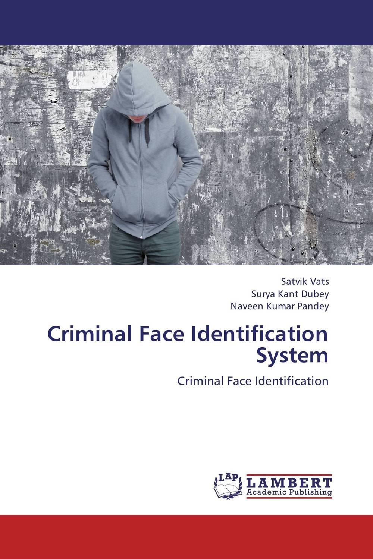 Criminal Face Identification System the role of legal feeling in the criminal legislation