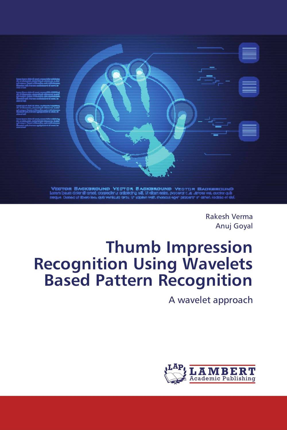 Thumb Impression Recognition Using Wavelets Based Pattern Recognition the application of wavelets methods in stefan problem
