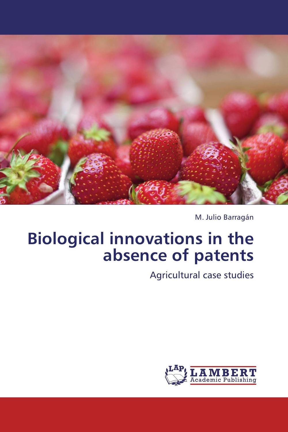 Biological innovations in the absence of patents володина и володина е innovations and innovation activity