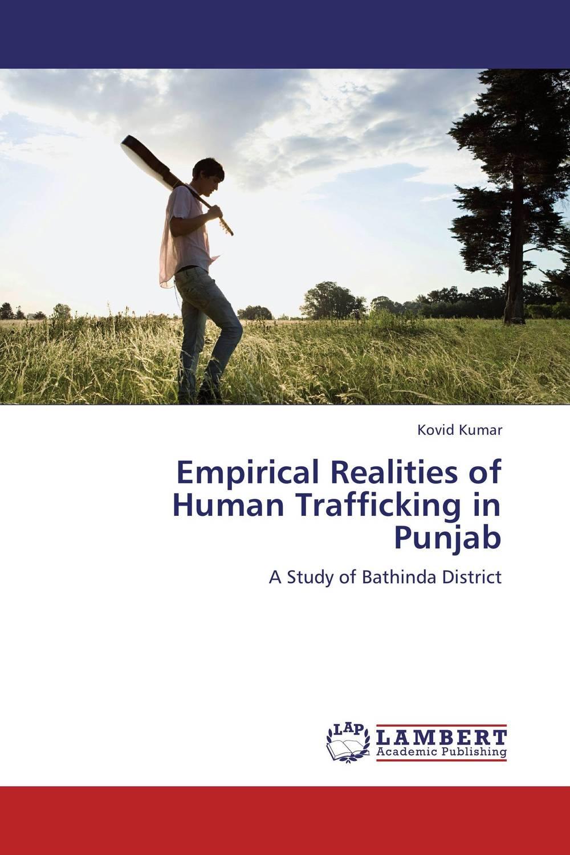Empirical Realities of Human Trafficking in Punjab human trafficking