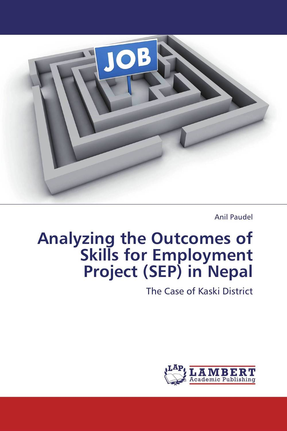 Analyzing the Outcomes of Skills for Employment Project (SEP) in Nepal hira dhar chudali md hasrat ali and anju choudhury topographical implication on income and employment of nepalese people