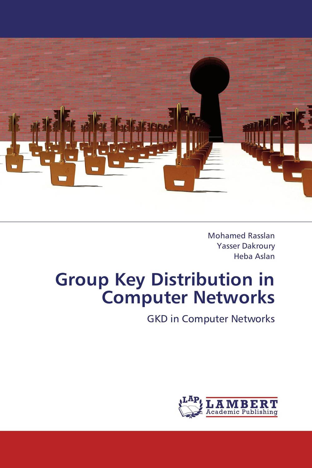 Group Key Distribution in Computer Networks protocol discovery