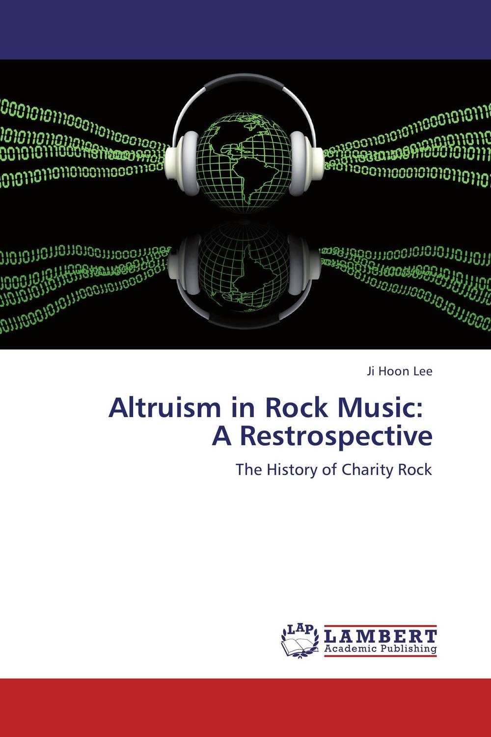 Altruism in Rock Music:   A Restrospective yussif yakubu altruism analysis of a paradox