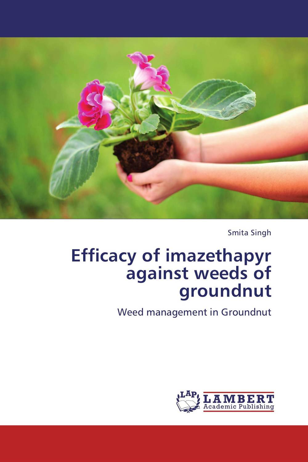 Efficacy of imazethapyr against weeds of groundnut ajit kumar paswan and rakesh kumar efficacy of separate and premix formulation of herbicides on weeds