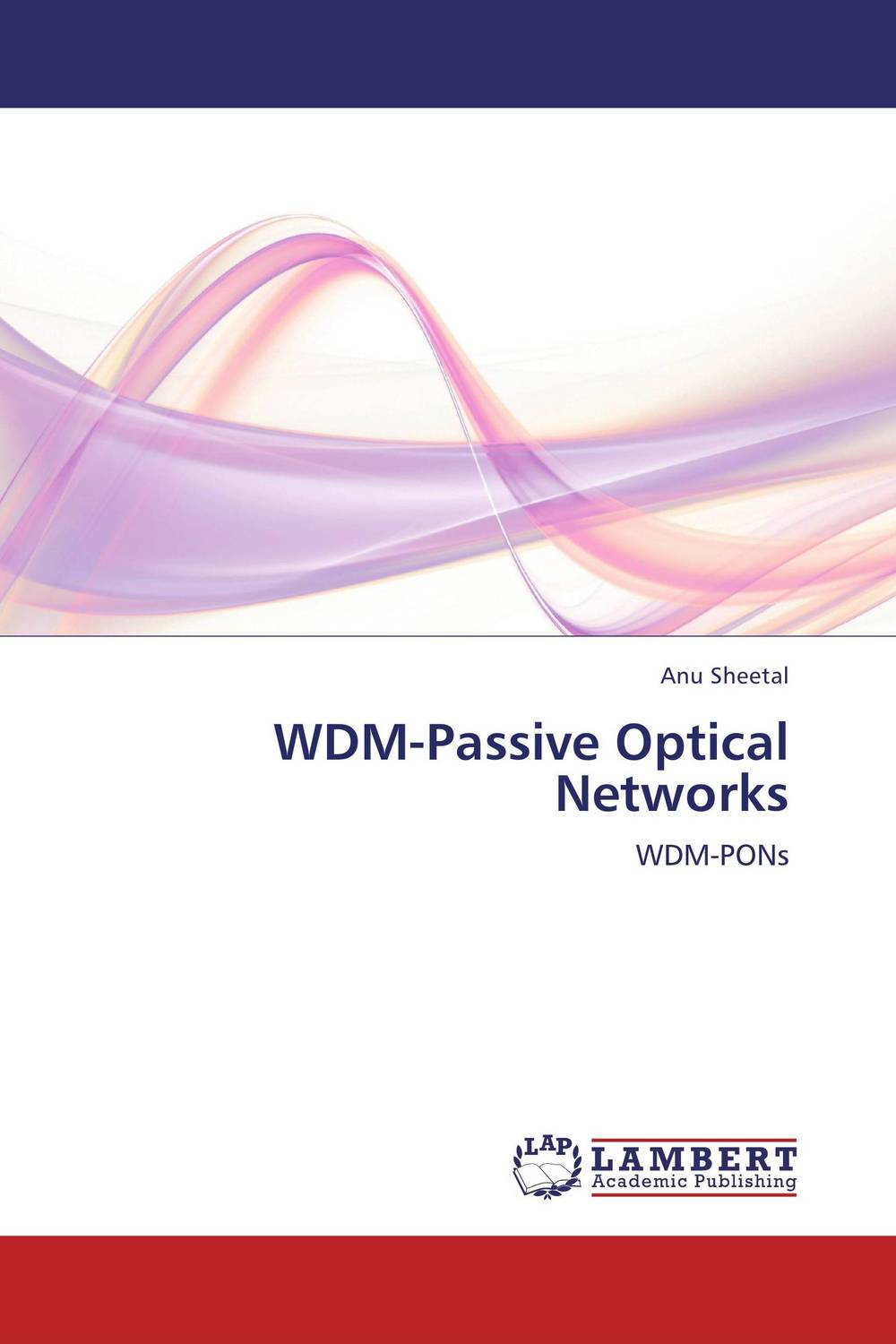 WDM-Passive Optical Networks advanced optical packet switches over wdm networks