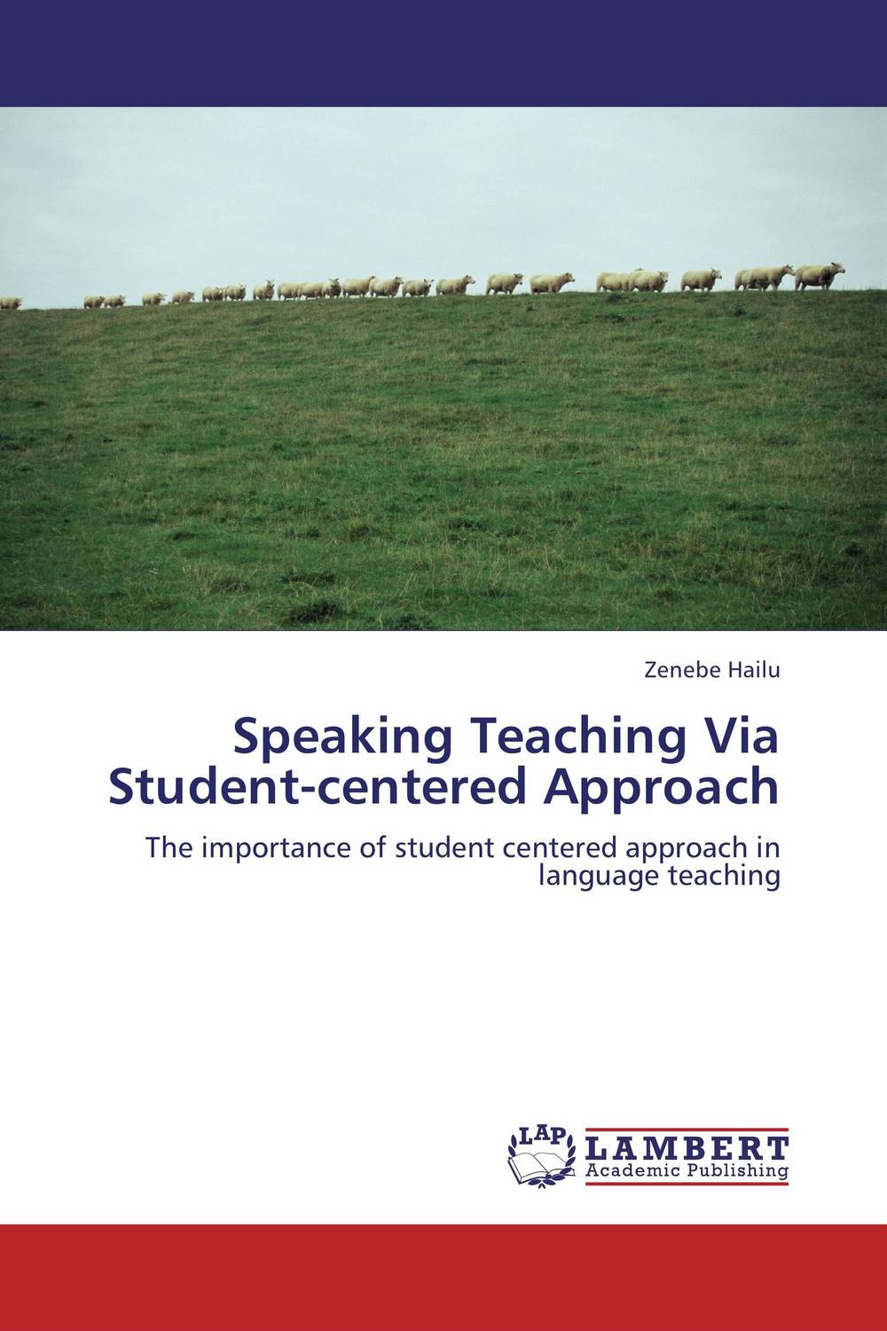 Speaking Teaching Via Student-centered Approach practical student centered learning facilitation