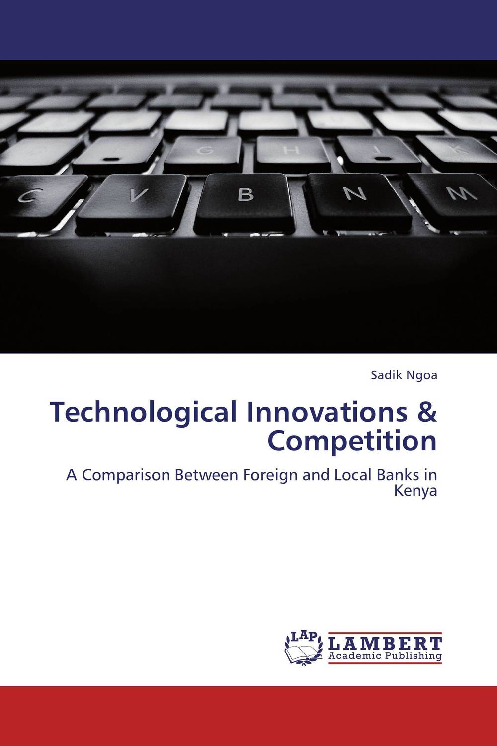 Technological Innovations & Competition asif yaseen fostering innovations for banking the unbanked models