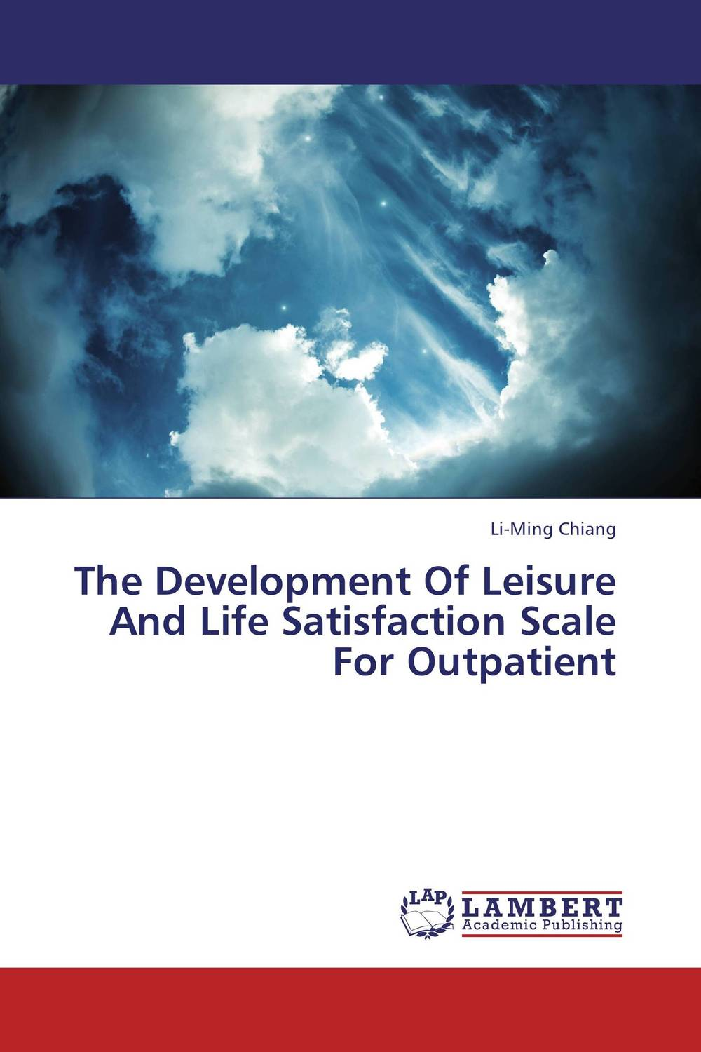 The Development Of Leisure And Life Satisfaction Scale For Outpatient