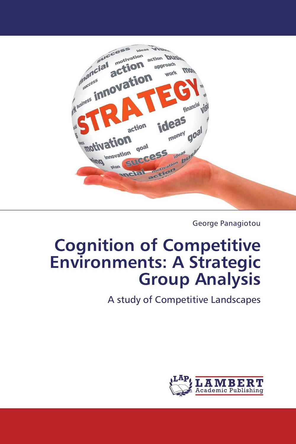 Cognition of Competitive Environments: A Strategic Group Analysis