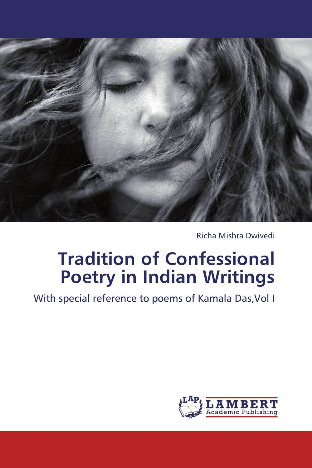 Tradition of Confessional Poetry in Indian Writings kishore ram indian readings on indian writings in english
