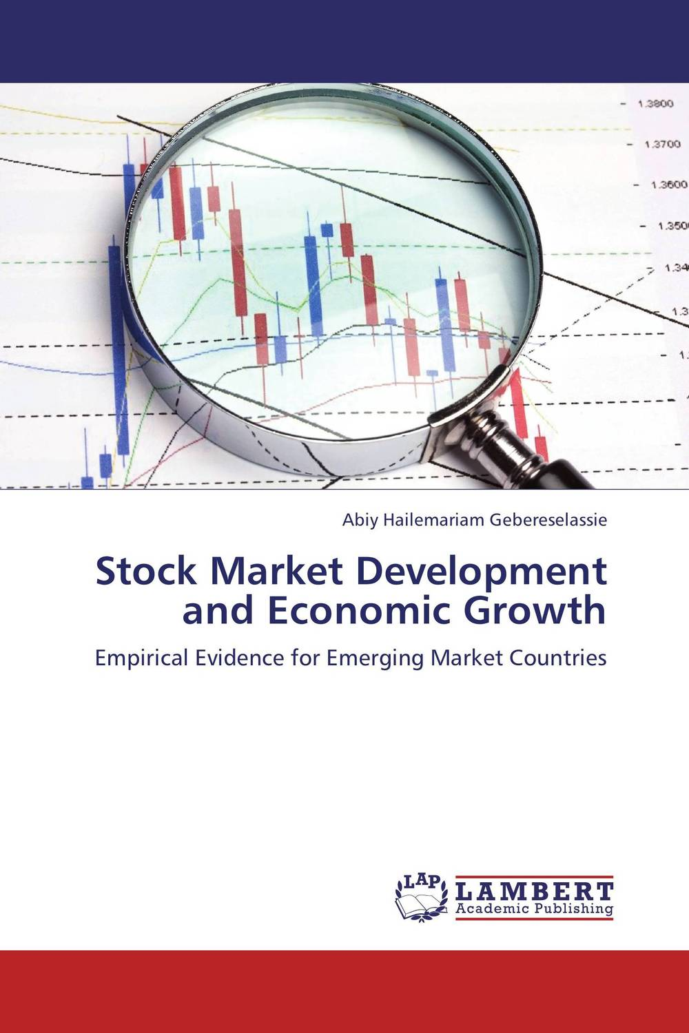 Stock Market Development and Economic Growth michael griffis economic indicators for dummies