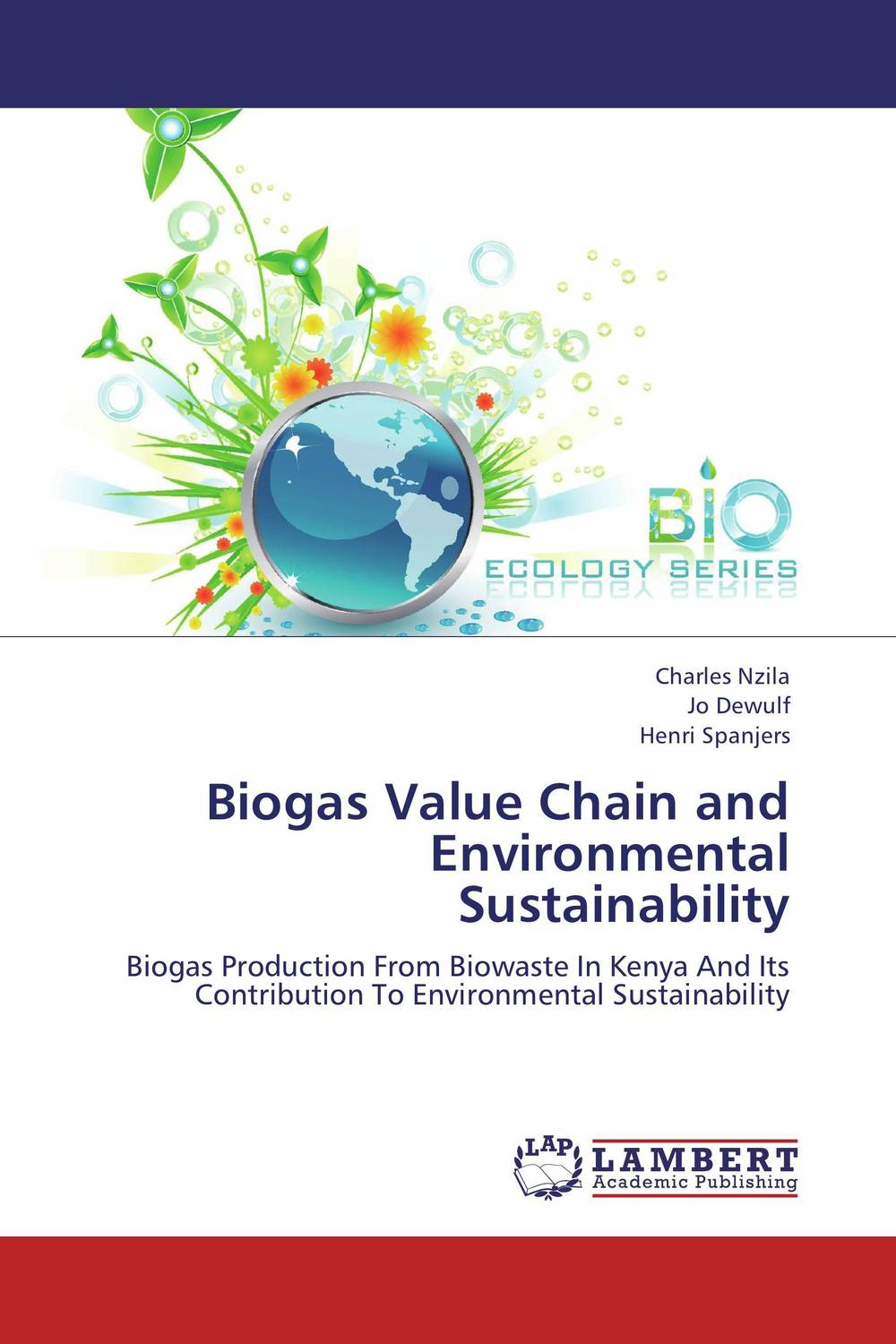 Biogas Value Chain and Environmental Sustainability eric lowitt the future of value how sustainability creates value through competitive differentiation