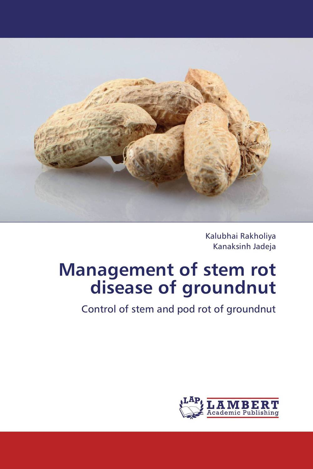 Management of stem rot disease of groundnut h n gour pankaj sharma and rakesh kaushal pathological aspects and management of root rot of groundnut