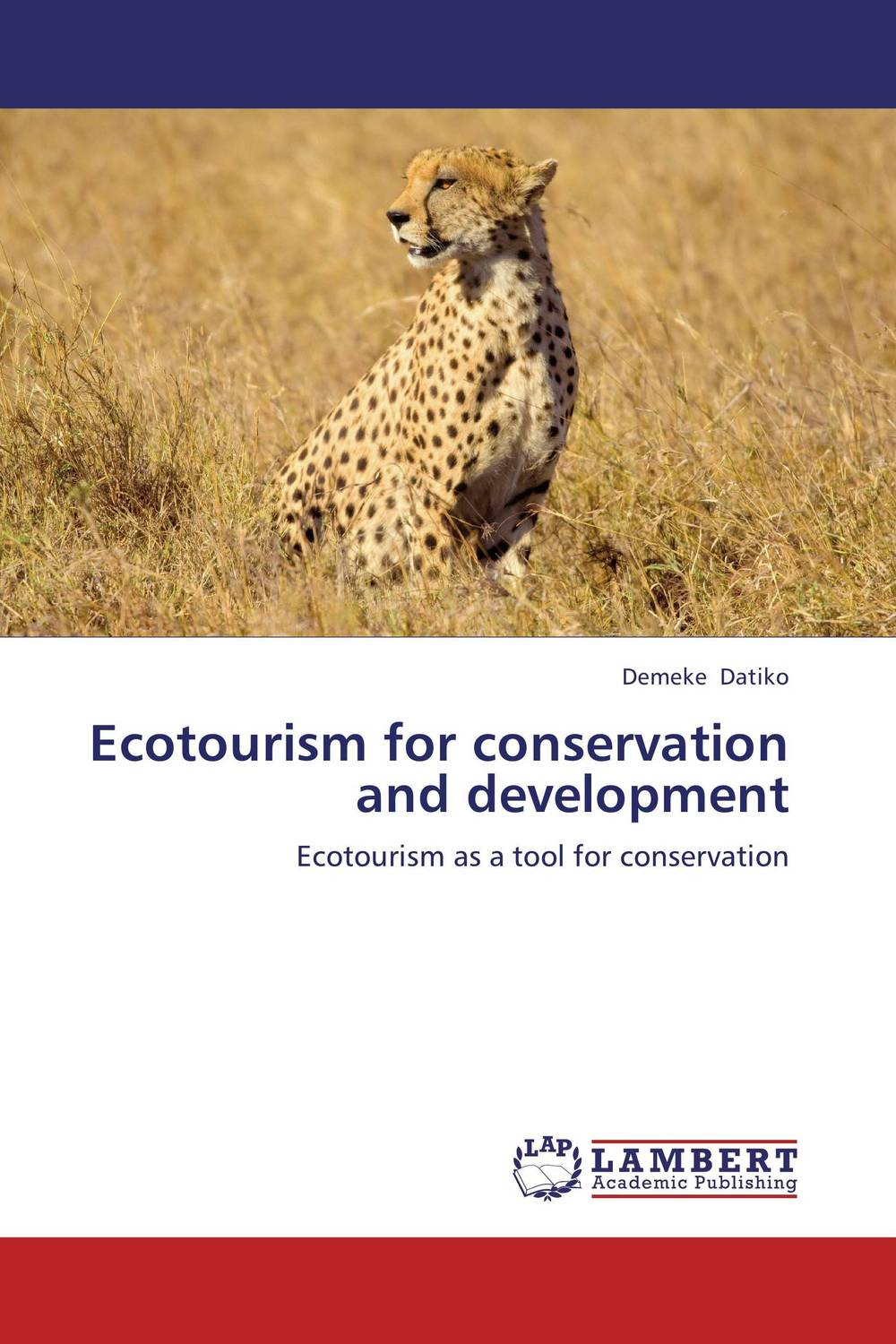 Ecotourism for conservation and development samuel b owusu mintah ecotourism development in ghana an introduction