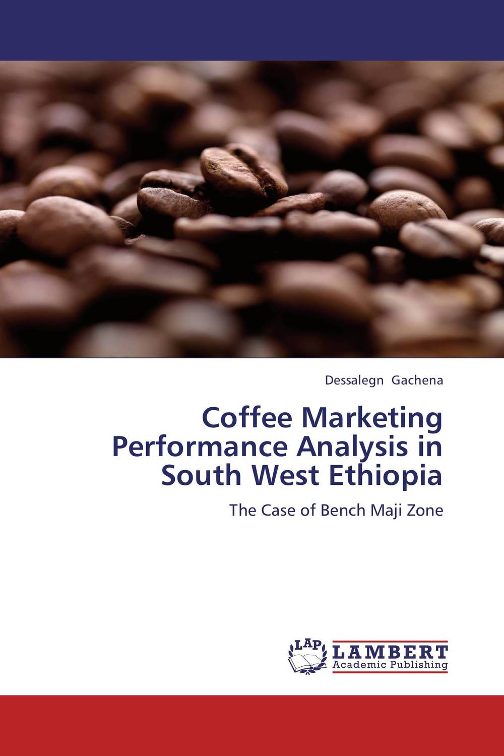 цены Coffee Marketing Performance Analysis in South West Ethiopia