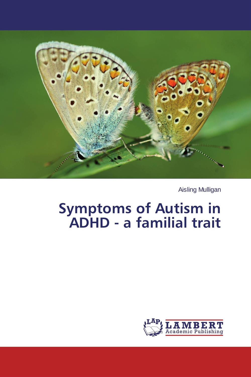 Symptoms of Autism in ADHD - a familial trait adhd advantage the