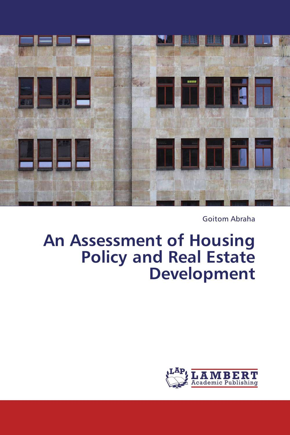 An Assessment of Housing Policy and Real Estate Development don campbell r the little book of real estate investing in canada