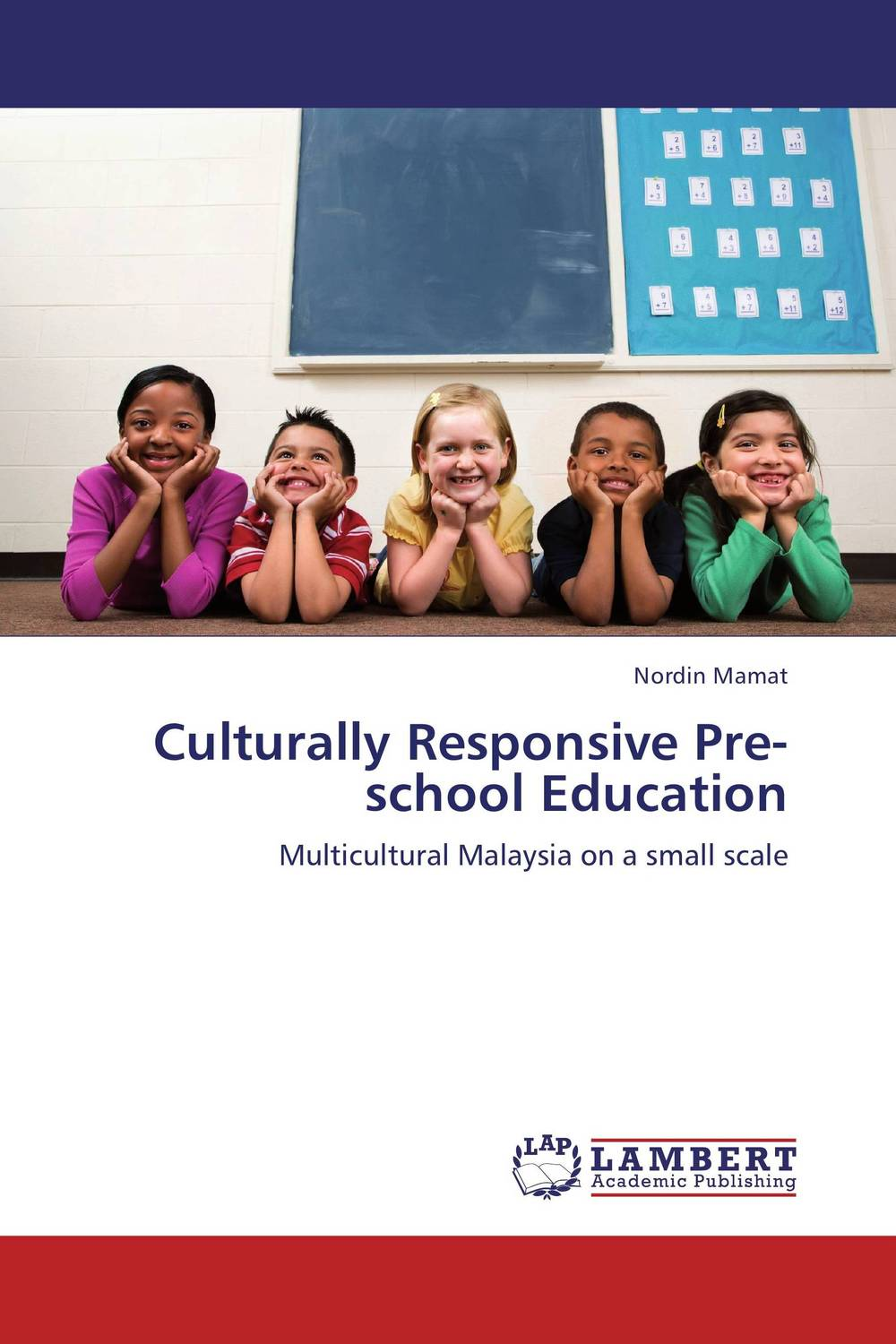 Culturally Responsive Pre-school Education education and multiethnic malaysia