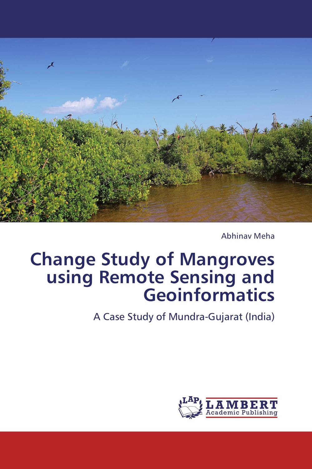 цены Change Study of Mangroves using Remote Sensing and Geoinformatics
