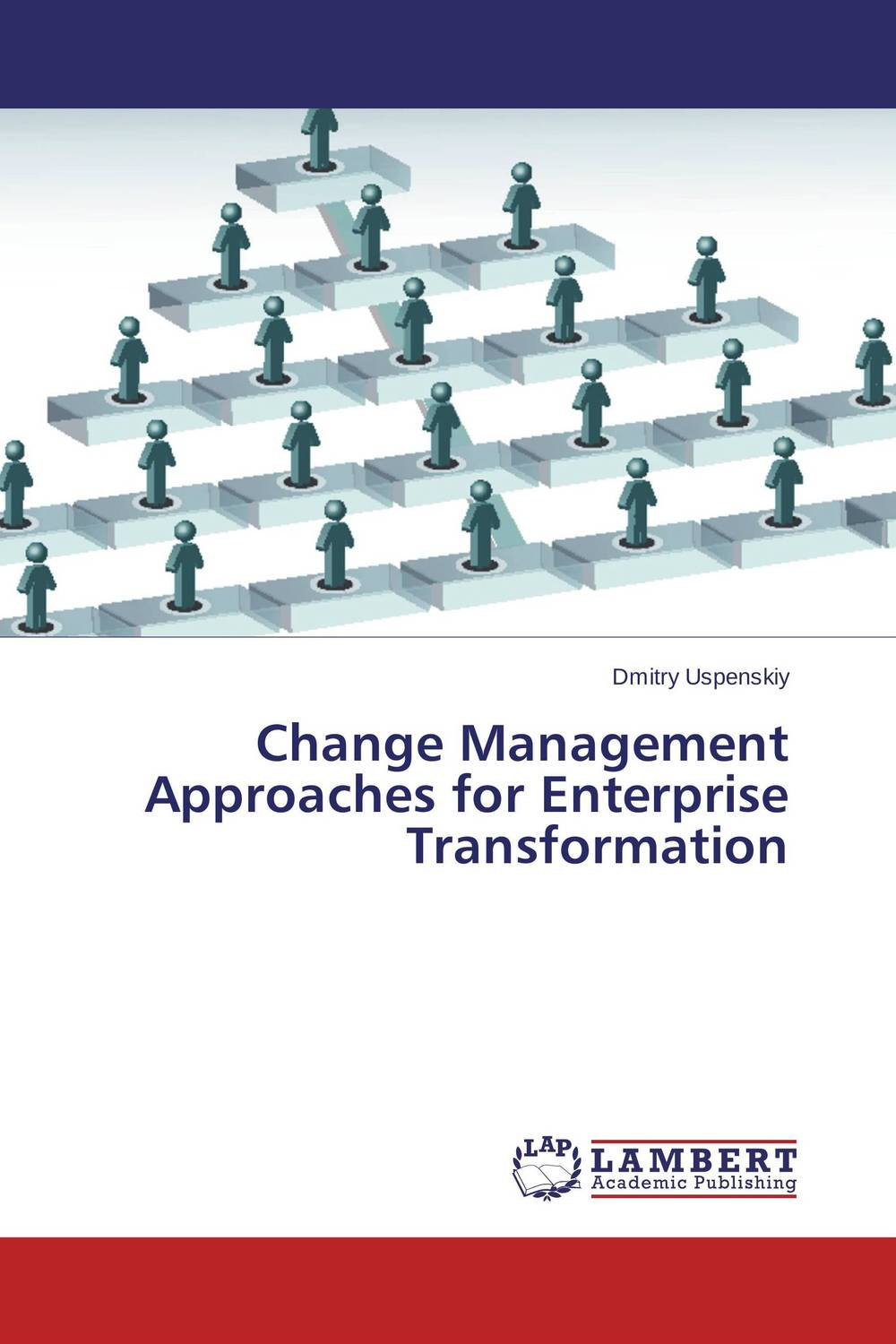 Change Management Approaches for Enterprise Transformation teach yourself change and crisis management