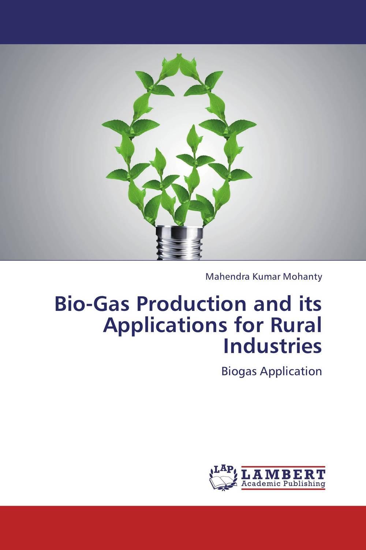 Bio-Gas Production and its Applications for  Rural Industries sadat khattab usama abdul raouf and tsutomu kodaki bio ethanol for future from woody biomass