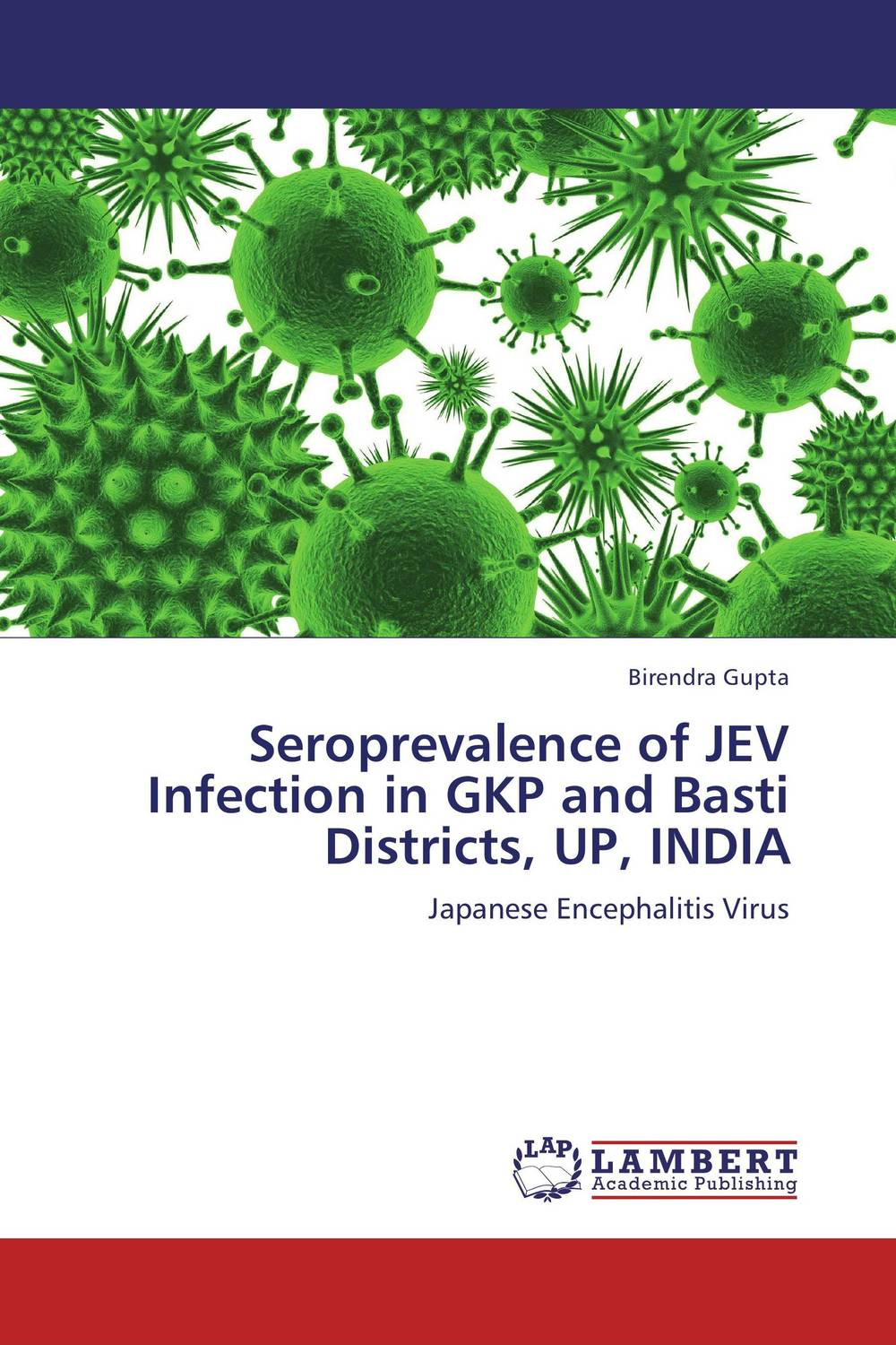 Seroprevalence of JEV Infection in GKP and Basti Districts, UP, INDIA seroprevalence of hiv infection in pregnant women in amassoma nigeria