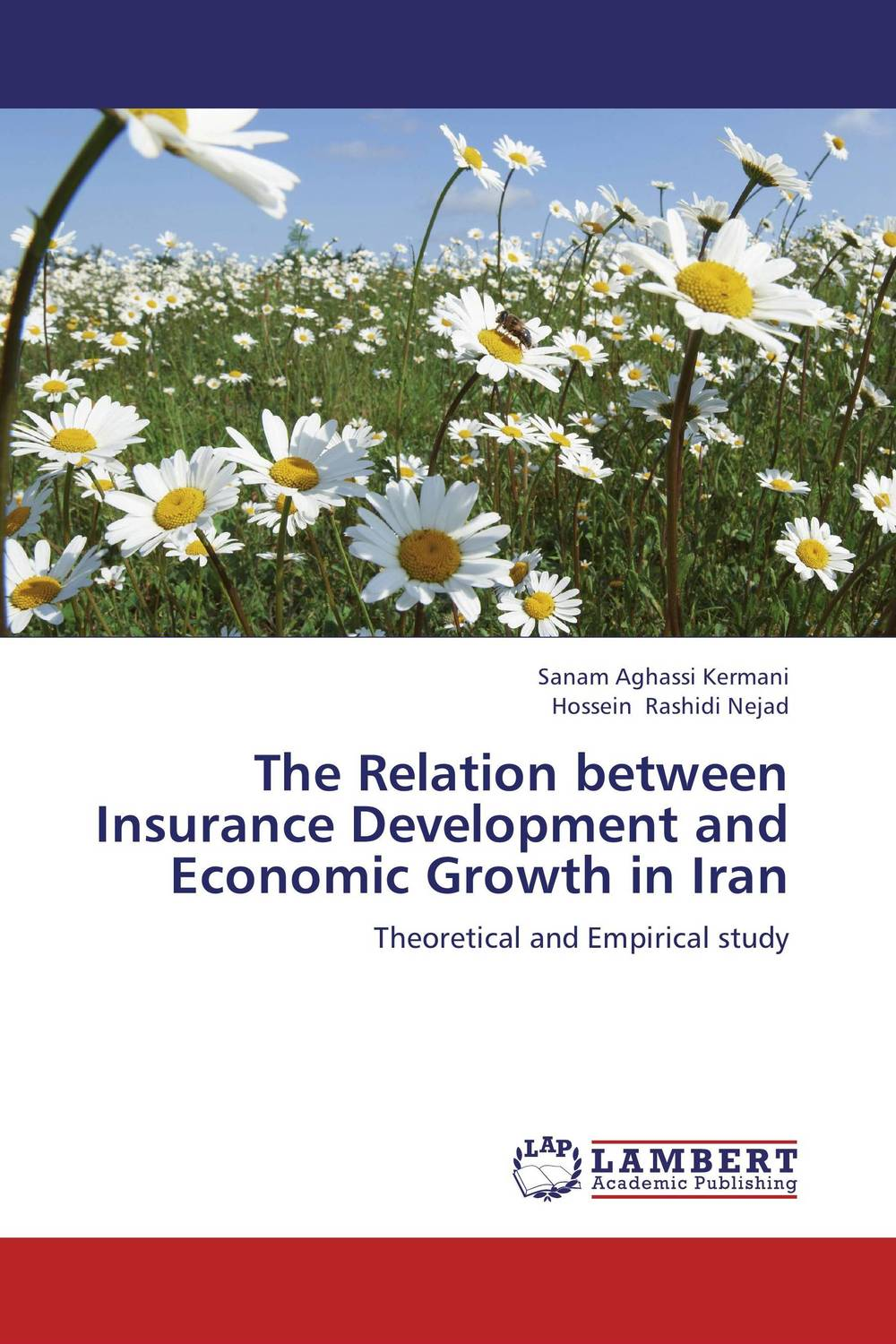 The Relation between Insurance Development and Economic Growth in Iran financial performance analysis of general insurance companies in india