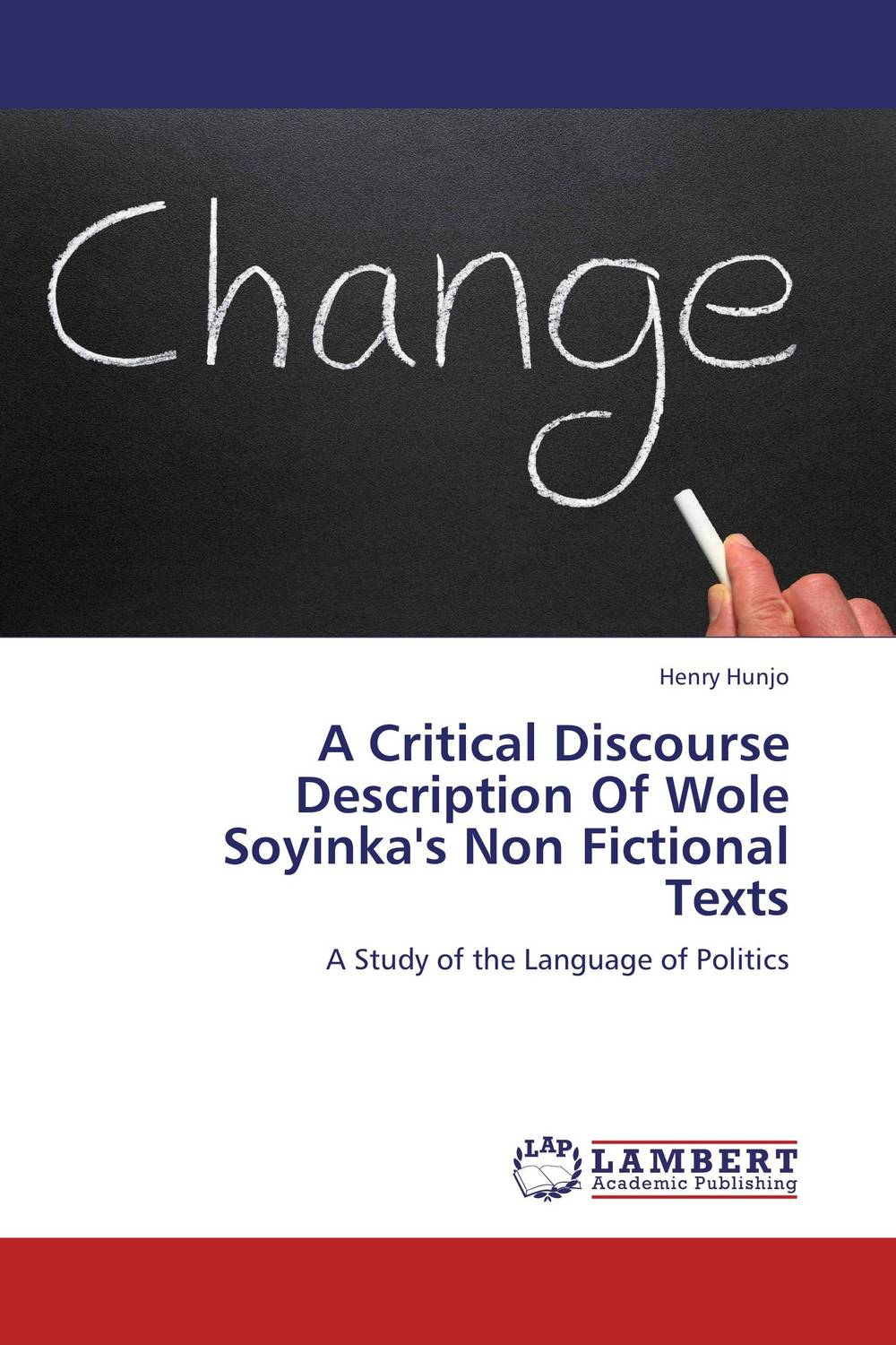 A Critical Discourse Description Of Wole Soyinka's Non Fictional Texts a study of the religio political thought of abdurrahman wahid