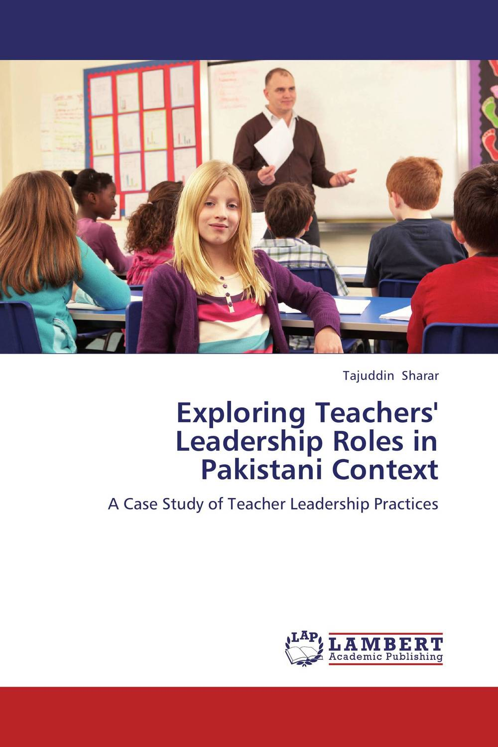 Exploring Teachers' Leadership Roles in Pakistani Context michael bunting extraordinary leadership in australia and new zealand the five practices that create great workplaces
