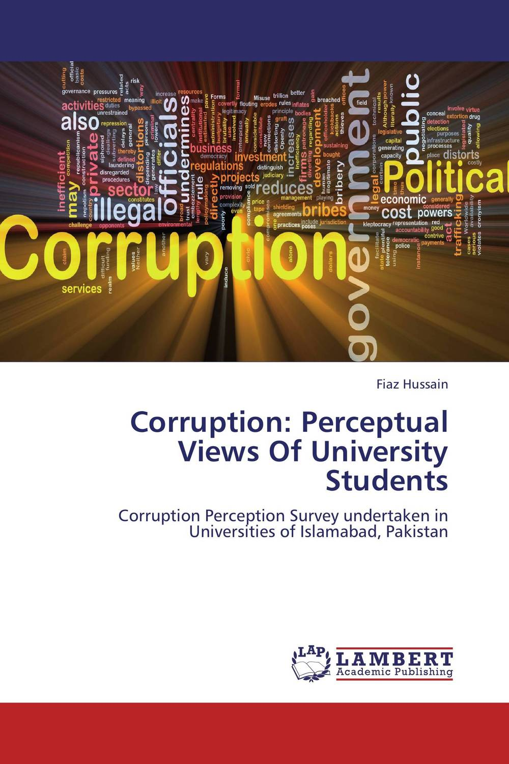 Corruption: Perceptual Views Of University Students the political university