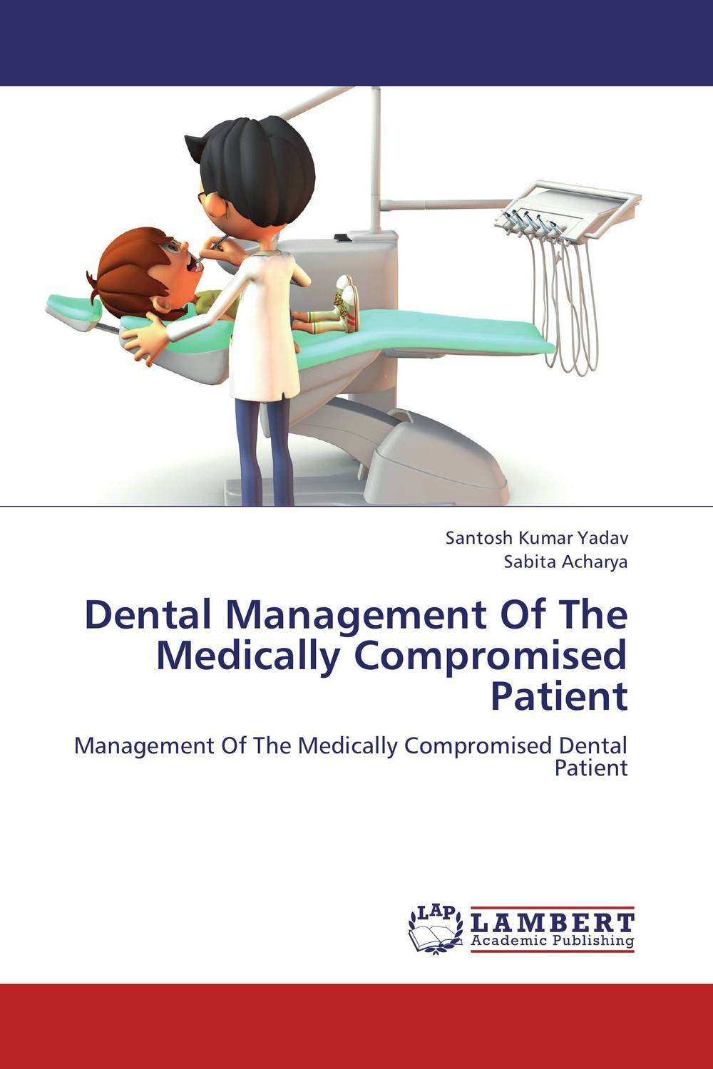 Dental Management Of The Medically Compromised Patient saini roseka and ridhi narang pathophysiology of dental caries