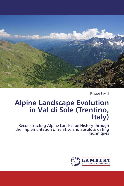 Alpine Landscape Evolution in Val di Sole (Trentino, Italy) driven to distraction