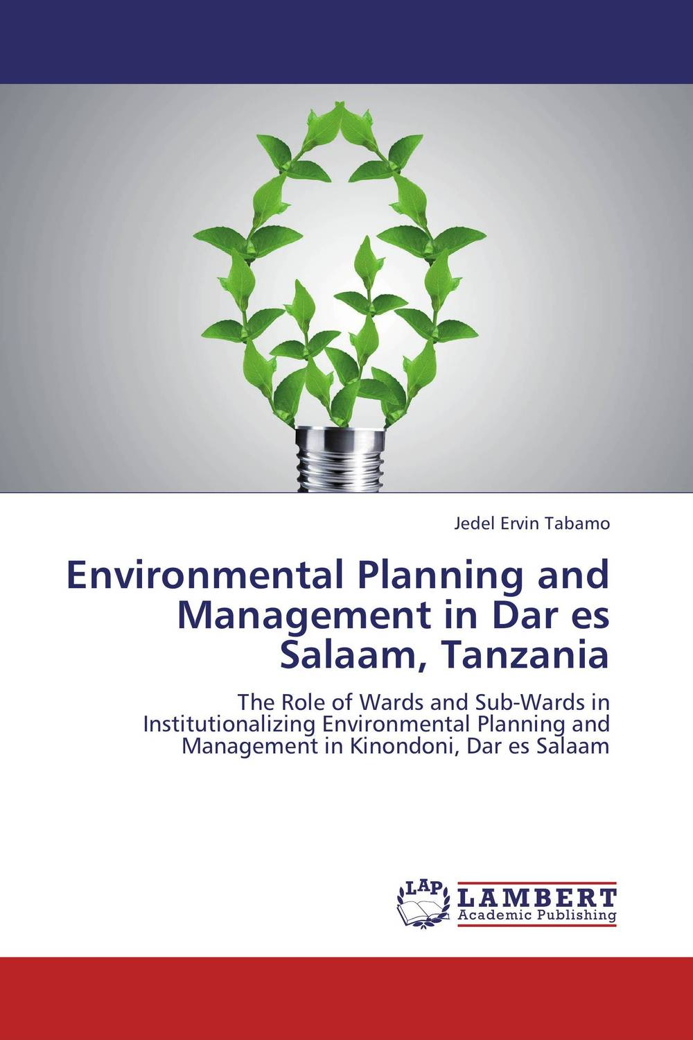 Environmental Planning and Management in Dar es Salaam, Tanzania optimal and efficient motion planning of redundant robot manipulators