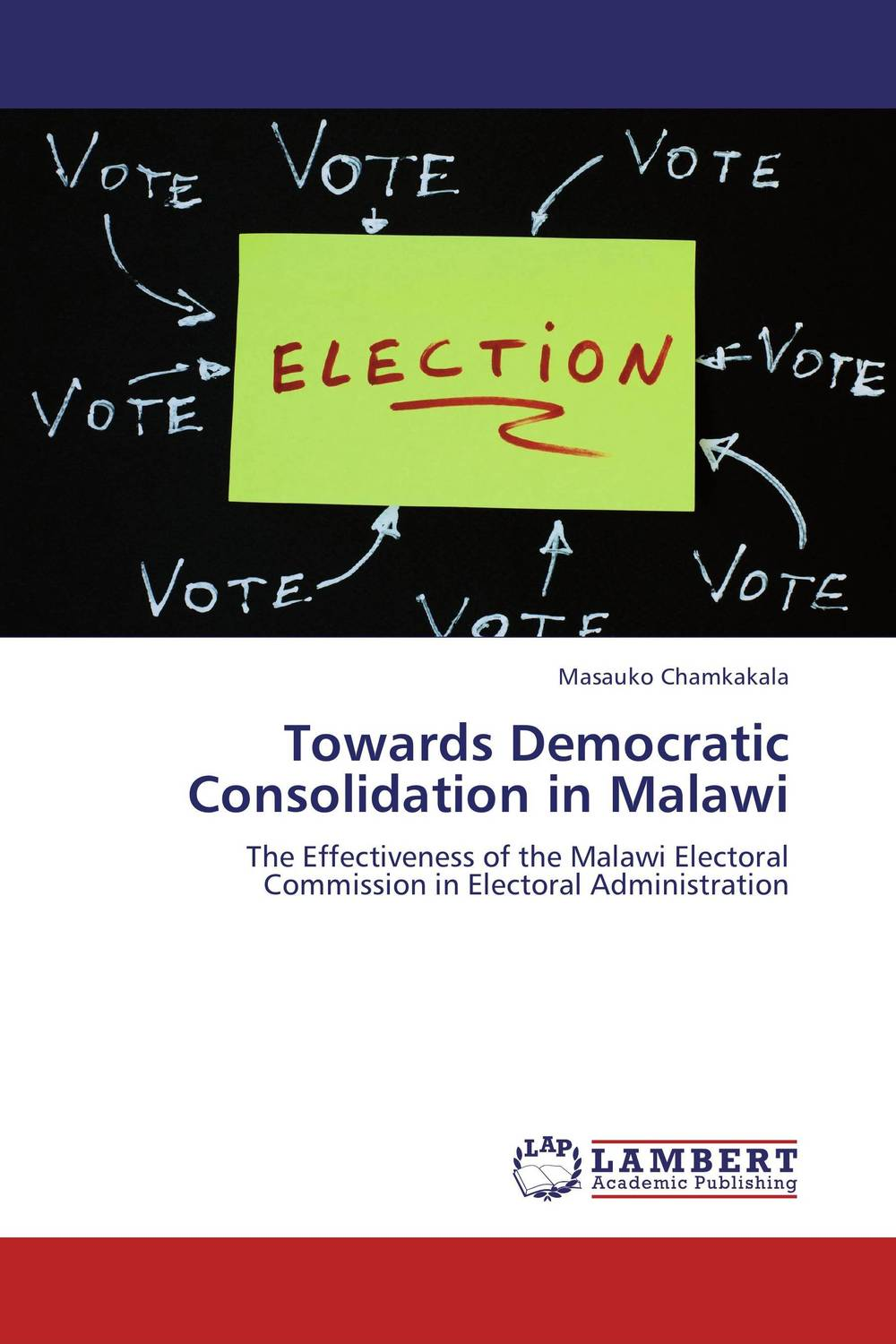 Towards Democratic Consolidation in Malawi