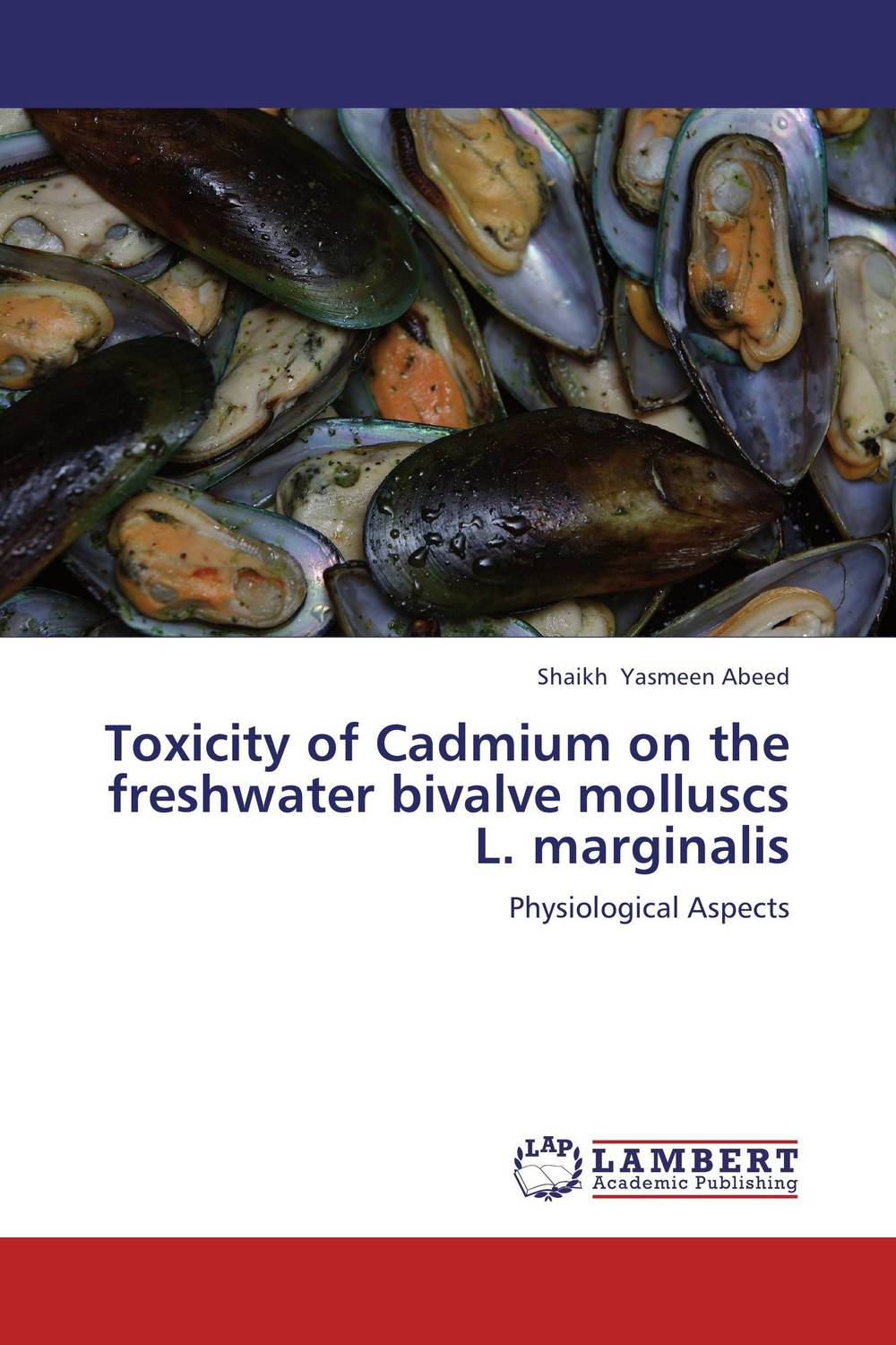 Toxicity of Cadmium on the freshwater bivalve molluscs L. marginalis mohd mazid and taqi ahmed khan interaction between auxin and vigna radiata l under cadmium stress