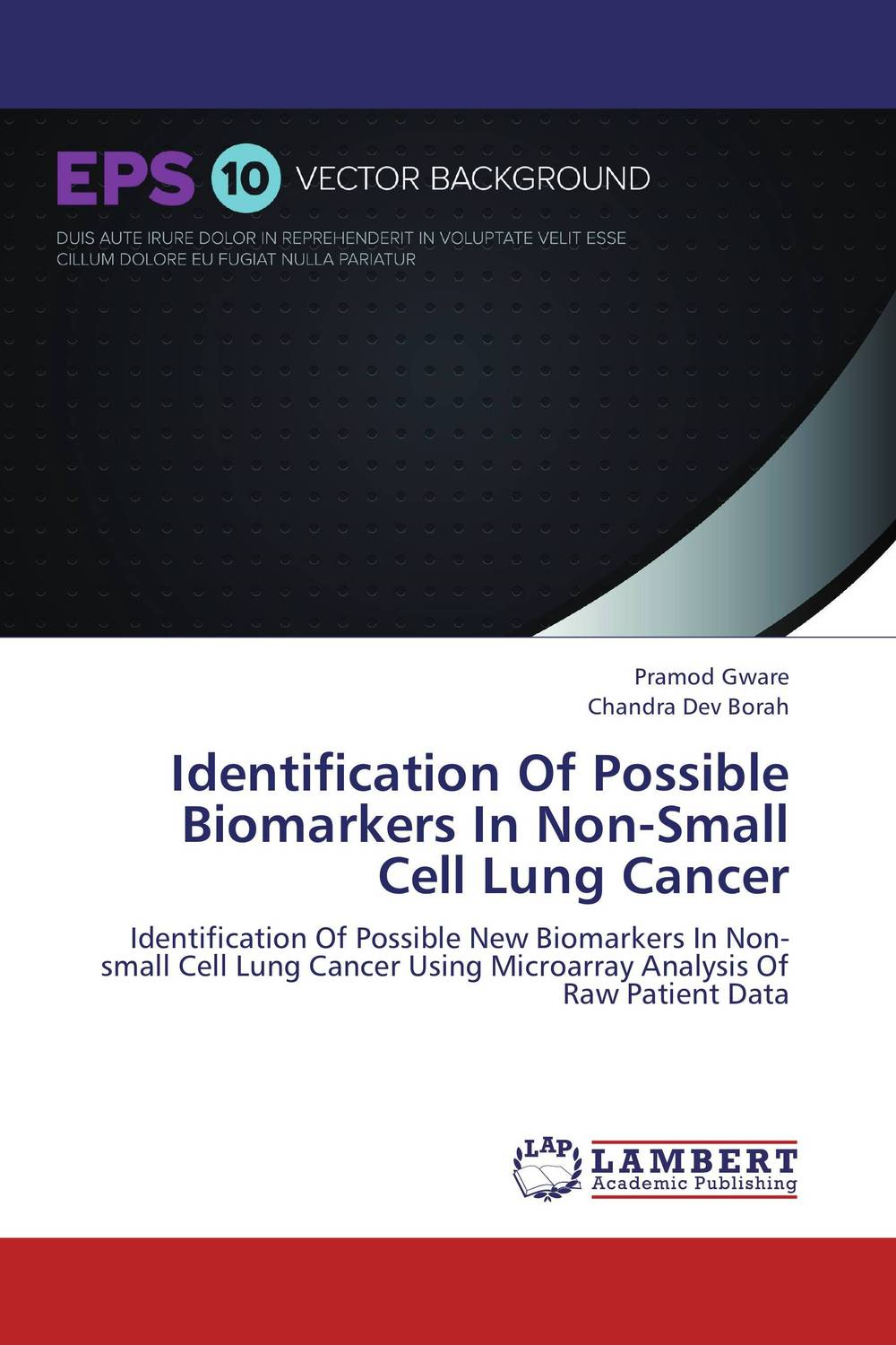 Identification Of Possible Biomarkers In Non-Small Cell Lung Cancer rajveer kaur amarjit singh gill and paramjit kaur khinda diagnostic biomarkers in periodontics