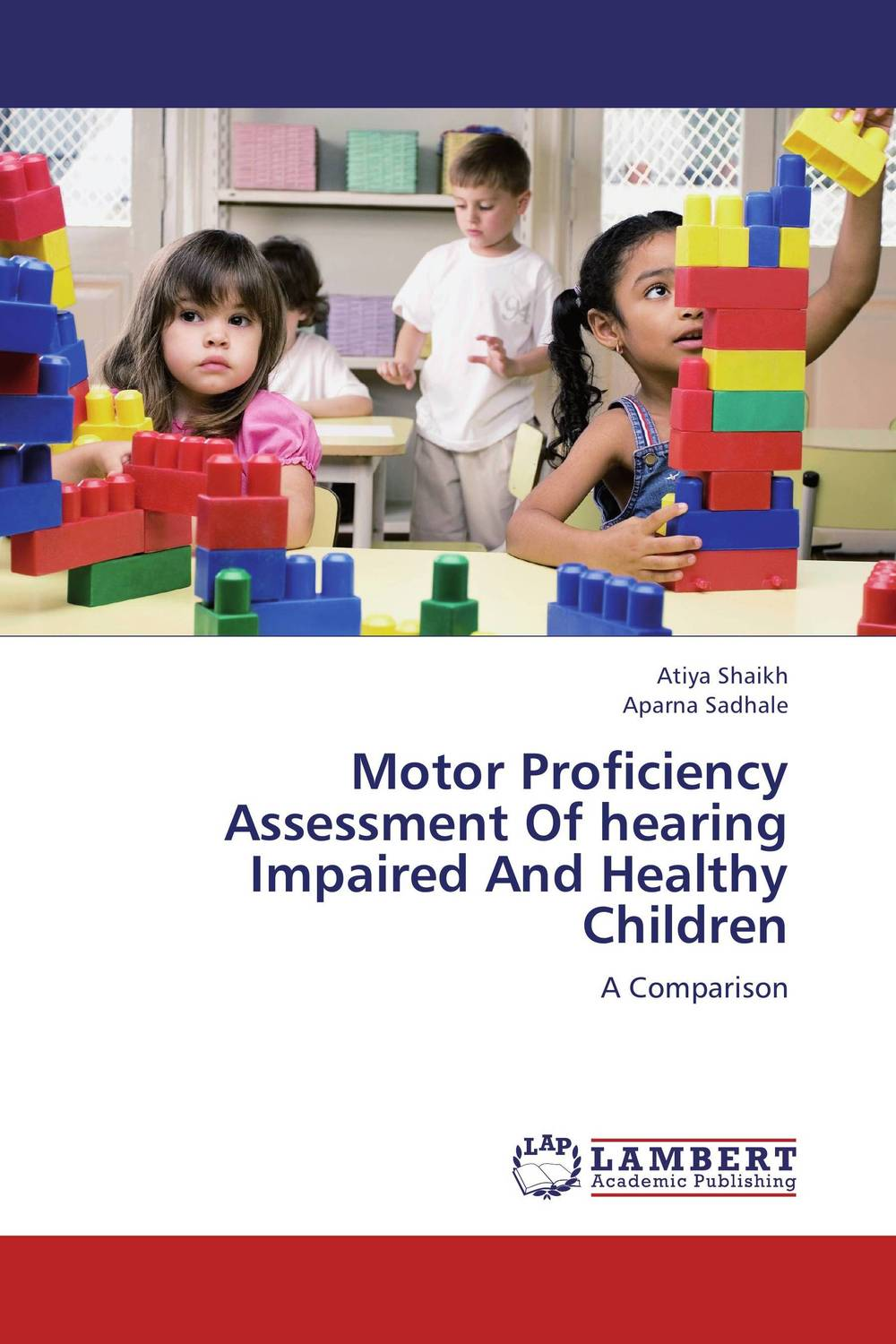 Motor Proficiency Assessment Of hearing Impaired And Healthy Children ada instruments phantom 2d
