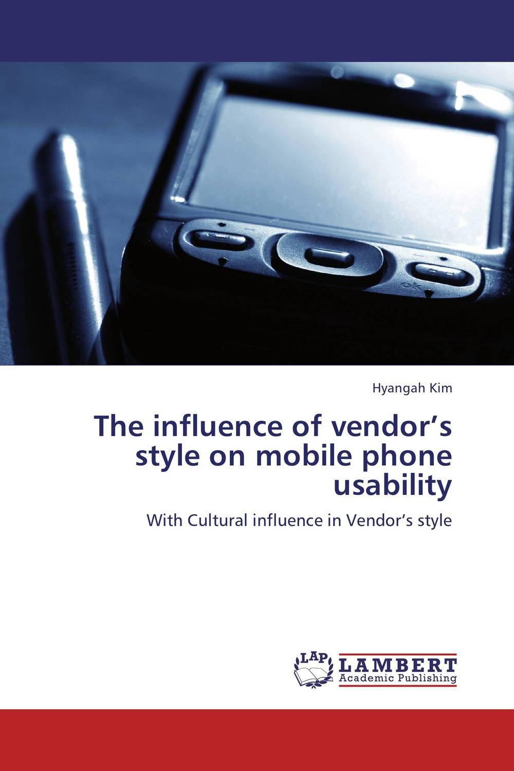 The influence of vendor's style on mobile phone usability