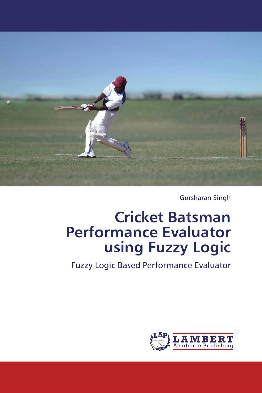 Cricket Batsman Performance Evaluator using Fuzzy Logic fuzzy logic based information retrieval system
