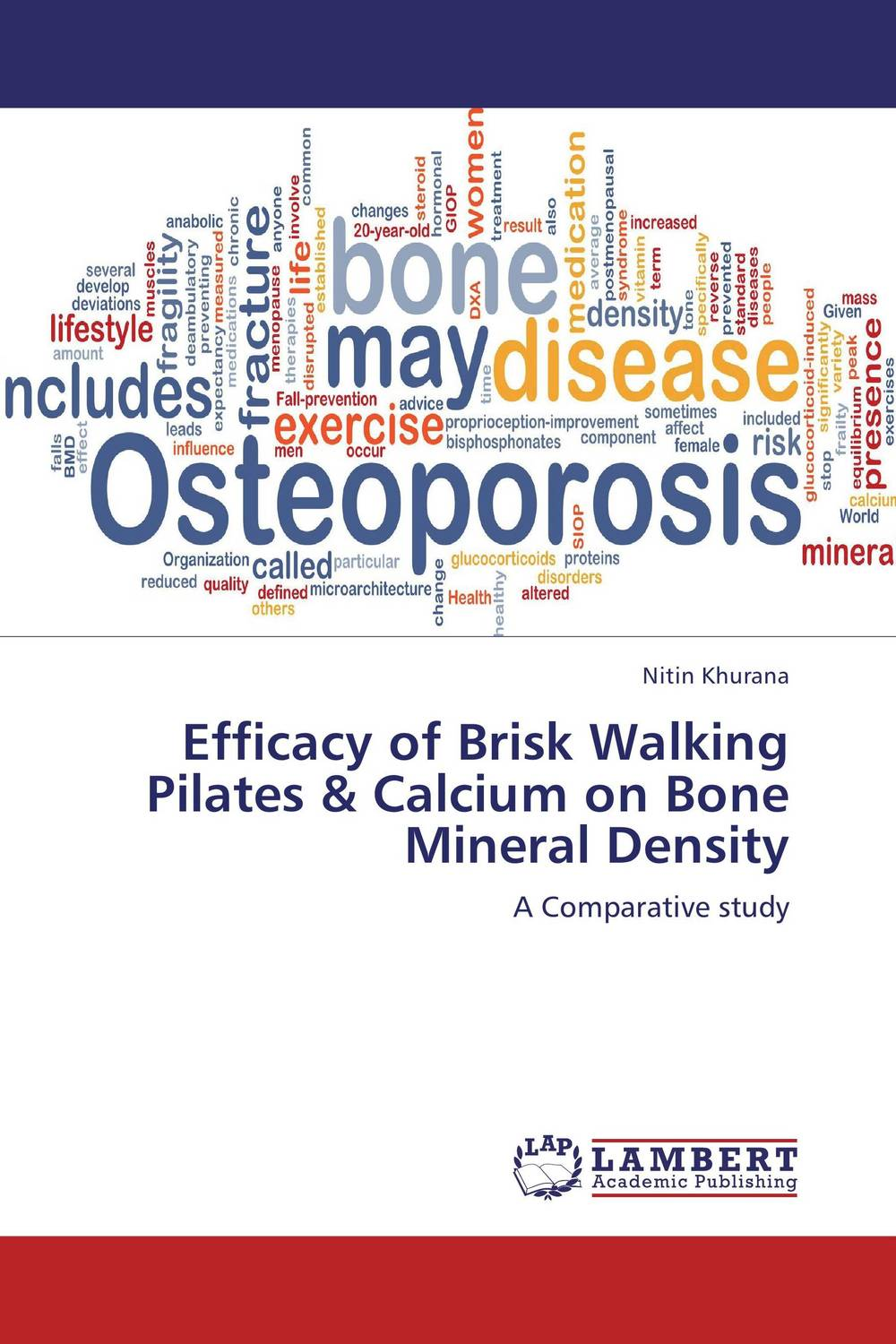 Efficacy of Brisk Walking Pilates & Calcium on Bone Mineral Density efficacy of cpp acp